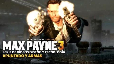 Max_Payne_3_-_Serie_Diseño_y_Tecnología_Apuntado_y_Armas