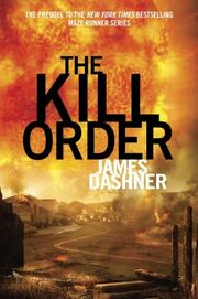 James dashner kill order.jpeg