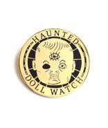 Merch Pin HauntedDollWatch