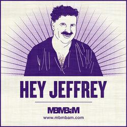 HeyJeffrey.jpg