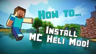 How_to_install_the_MCHeli_Mod_for_Minecraft_1.7.10