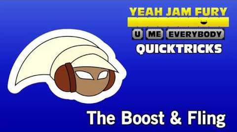 Yeah_Jam_Fury_QUICKTRICKS_2_-_The_Boost_&_Fling