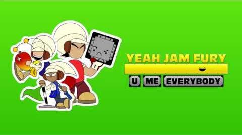 Yeah Jam Fury U, Me, Everybody! - What Is Yeah Jam Fury?