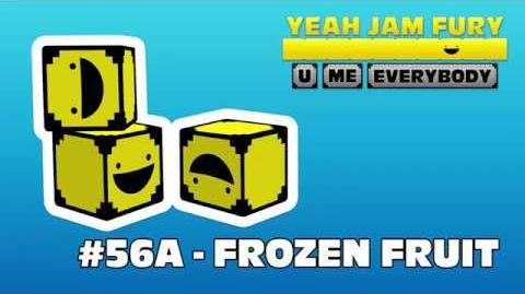 Yeah Jam Fury U, Me, Everybody! - Frozen Fruit + RELEASE ANOUNCEMENT