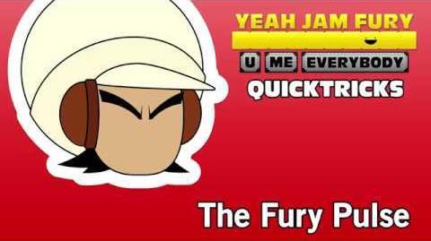 Yeah Jam Fury QUICKTRICKS 3 - The Fury Pulse