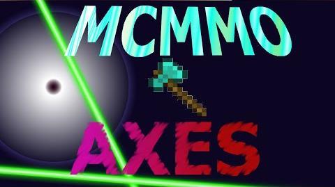 MCMMO Axes Skill!