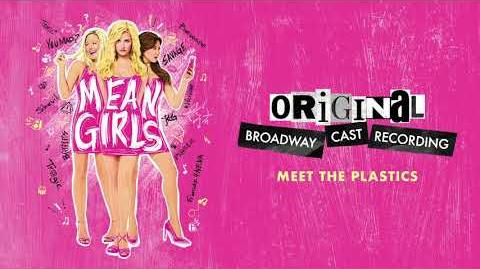 """Meet The Plastics"" - Mean Girls on Broadway"