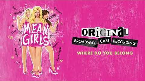 """Where Do You Belong?"" - Mean Girls on Broadway"