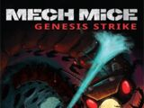 Mech Mice Genesis Strike