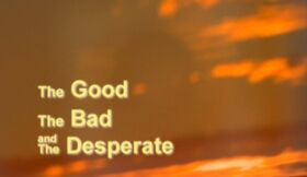 The good the bad and the desperate.jpg