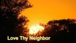 Love Thy Neighbor.png