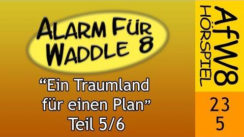 Alarm für Waddle 8/Ein Traumland für einen Plan