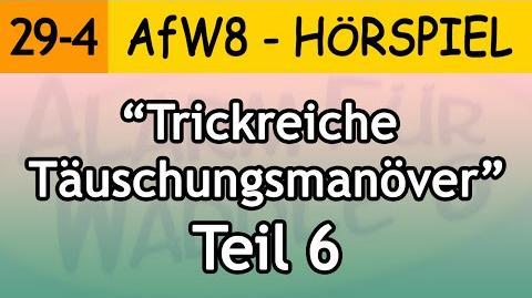 Trickreiche Täuschungsmanöver (Teil 6) 29-4 Alarm für Waddle 8