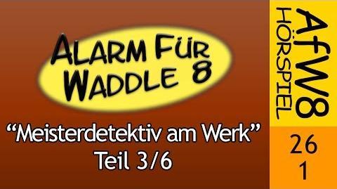 Alarm für Waddle 8/Meisterdetektiv am Werk