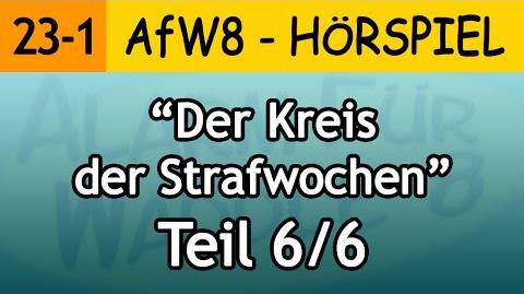 AfW8 23-1 Der Kreis der Strafwochen (6 6) Alarm für Waddle 8
