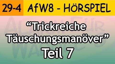 Trickreiche Täuschungsmanöver (Teil 7) 29-4 Alarm für Waddle 8