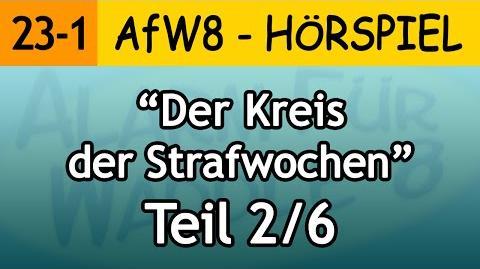 AfW8 23-1 Der Kreis der Strafwochen (2 6) Alarm für Waddle 8