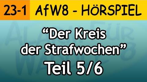 AfW8 23-1 Der Kreis der Strafwochen (5 6) Alarm für Waddle 8