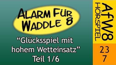 Alarm für Waddle 8/Glücksspiel mit hohem Wetteinsatz
