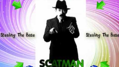 Scatman John Steal The Base