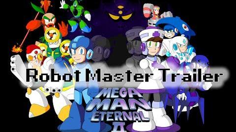 Mega Man Eternal II Robot Master Trailer