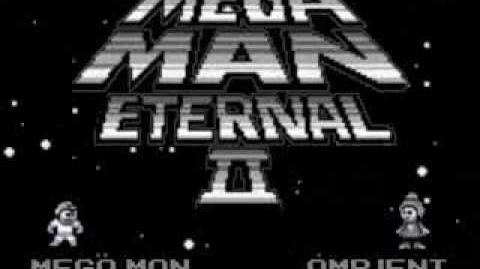 Mega Man Eternal 2 Teaser
