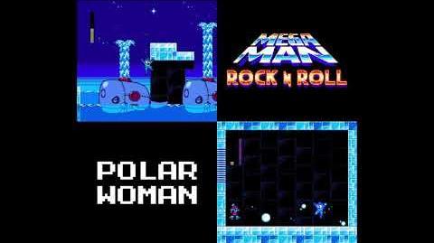 Mega Man- Rock N Roll - Polar Woman's Theme