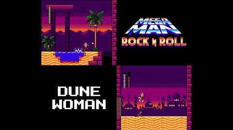 Mega Man- Rock N Roll - Dune Woman's Theme