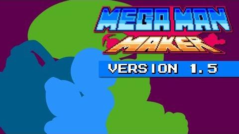 Mega Man Maker Version 1.5 is released!