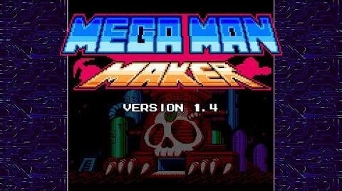 Mega Man Maker Version 1.4 is released!