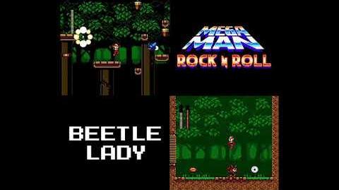 Mega Man- Rock N Roll - Beetle Lady's Theme