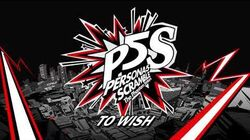 To_Wish_-_Persona_5_Scramble_The_Phantom_Strikers