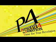Time for True Revelation - Persona 4 The Animation