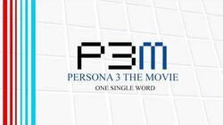 One_Single_Word_-_Persona_3_The_Movie