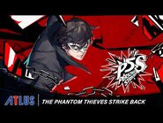 Persona 5 Strikers - The Phantom Thieves Strike Back Trailer - PlayStation 4, Nintendo Switch, PC