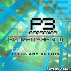 Persona 3 Broken Shadow