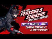Persona 5 Strikers Launch Celebration