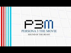 Sound_of_the_Beast_-_Persona_3_The_Movie