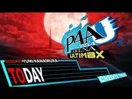 Today - Persona 4 Arena Ultimax