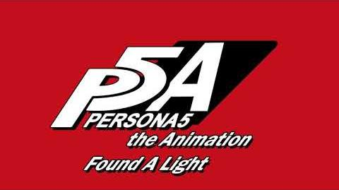 Found A Light - Persona 5 The Animation