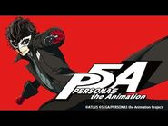 """Persona 5 The Animation Opening 1 """"Break in to break out"""""""