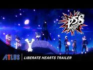 Persona 5 Strikers – Liberate Hearts Trailer - PlayStation 4, Nintendo Switch, PC
