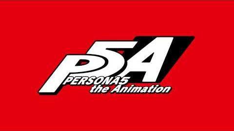 Persona_5_the_Animation_ED_Ending_2_-_Autonomy_(Full_Version)