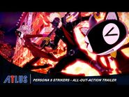 Persona 5 Strikers - All-Out-Action Trailer - PlayStation 4, Nintendo Switch, PC