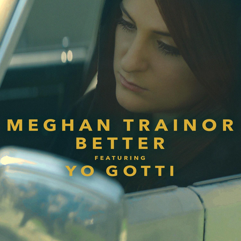Meghan-Trainor-Better-2016.jpg