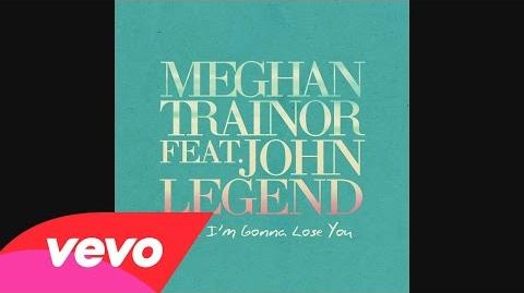 Meghan Trainor - Like I'm Gonna Lose You (Audio) ft