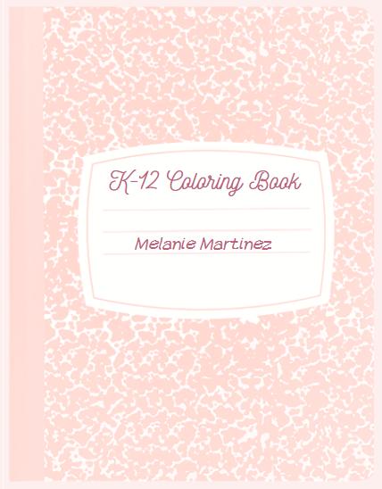 K-12 Coloring Book Melanie Martinez Fanon Wiki Fandom