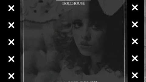 """MELANIE MARTINEZ """"DOLLHOUSE"""" (one love remix)"""