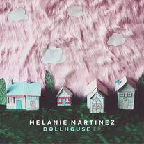 Dollhouse (EP) by Melanie Martinez.jpg