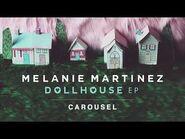 Melanie Martinez - Carousel (Official Audio)